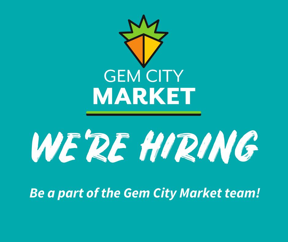 we're hiring. Be a part of the Gem City Market team!
